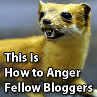 Anger Fellow Bloggers